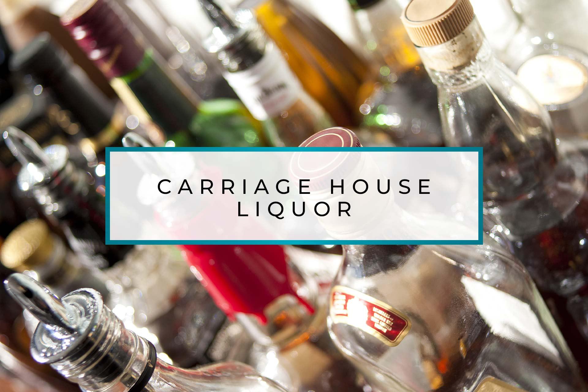 Carriage House Liquors